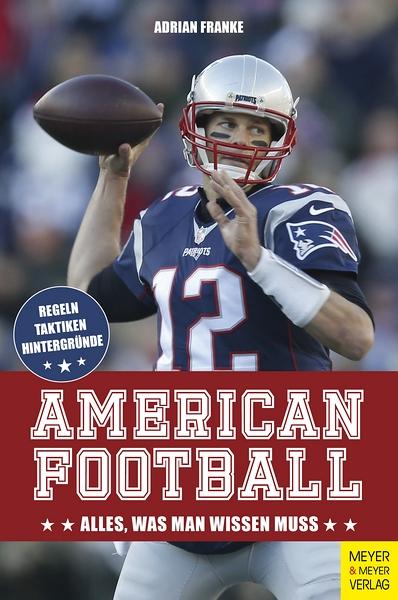 Cover American Football von Adrian Franke © Meyer & Meyer Verlag
